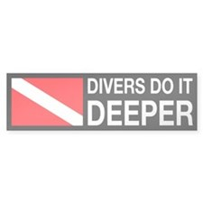 Divers Do It Deeper Bumper Sticker