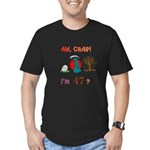 AW, CRAP! I'M 47? Gift Men's Fitted T-Shirt (dark)