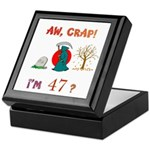 AW, CRAP! I'M 47? Gift Keepsake Box