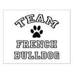 Team French Bulldog Small Poster