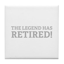 The Legend Has Retired! Tile Coaster