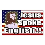 Jesus Spoke English! bumper sticker