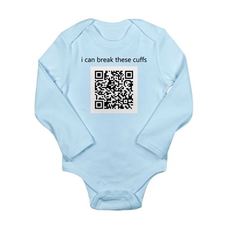 I Can Break These Cuffs Long Sleeve Infant Bodysui