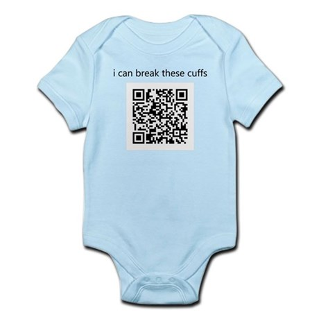 I Can Break These Cuffs Infant Bodysuit