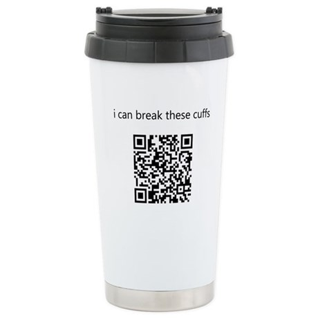 I Can Break These Cuffs Ceramic Travel Mug