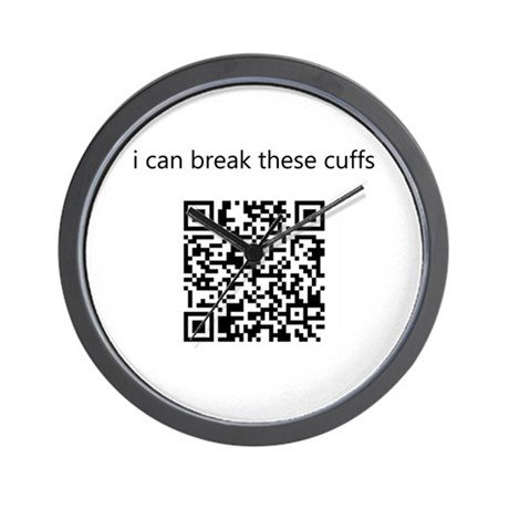 I Can Break These Cuffs Wall Clock