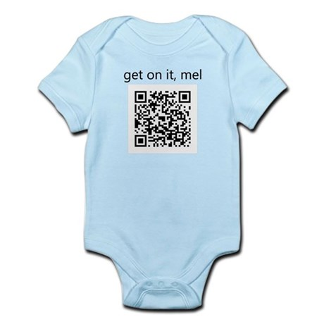 Get On It Mel Infant Bodysuit