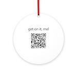 Get On It Mel Ornament (Round)