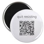 Quit Resisting Magnet
