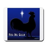 Misa Del Gallo Mousepad