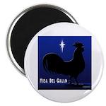 "Misa Del Gallo 2.25"" Magnet (100 pack)"