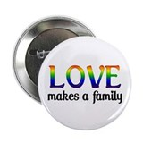 Love Makes A Family 2.25&quot; Button (10 pack)