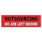 outsourcing... Bumper Bumper Sticker