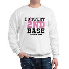 I Support 2nd Base Sweatshirt