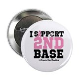 "I Support 2nd Base 2.25"" Button (100 pack)"