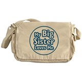 Big Sister Loves Me Messenger Bag