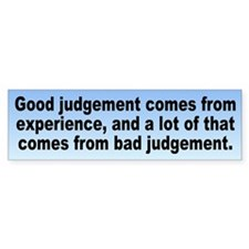 judgement... Bumper Bumper Sticker