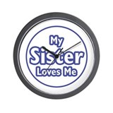 Sister Loves Me Wall Clock