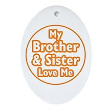 Bro and Sis Love Me Ornament (Oval)
