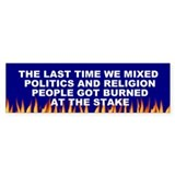 politics religion... Bumper Bumper Sticker