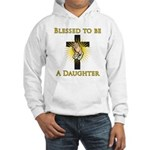 Blessed Daughter Hooded Sweatshirt