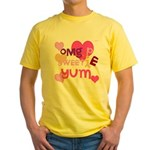 OYOOS Sweetie Pie design Yellow T-Shirt