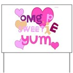 OYOOS Sweetie Pie design Yard Sign