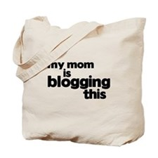 Blogging Mom Tote Bag