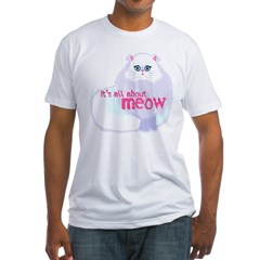 Its All About MEow Fitted T-Shirt
