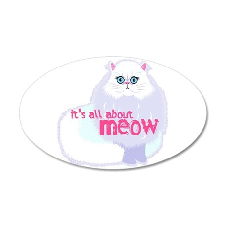 Its All About MEow 38.5 x 24.5 Oval Wall Peel