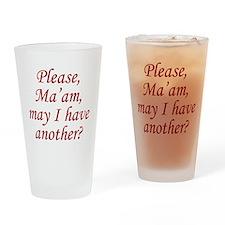 Please, Ma'am Drinking Glass