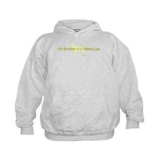 My Brother is a Yellow Lab Hoodie