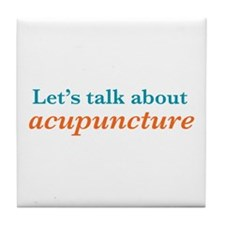 Talk Acupuncture Tile Coaster