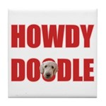 Howdy Goldendoodle Tile Coaster