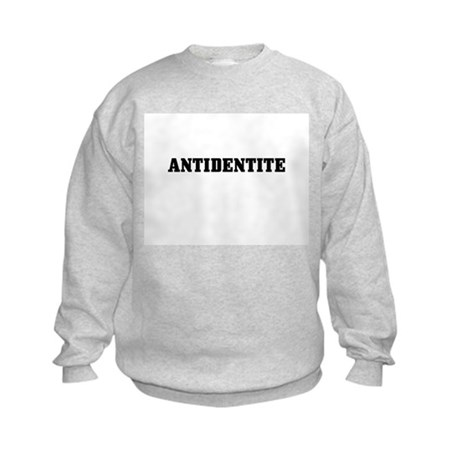 Antidentite Kids Sweatshirt