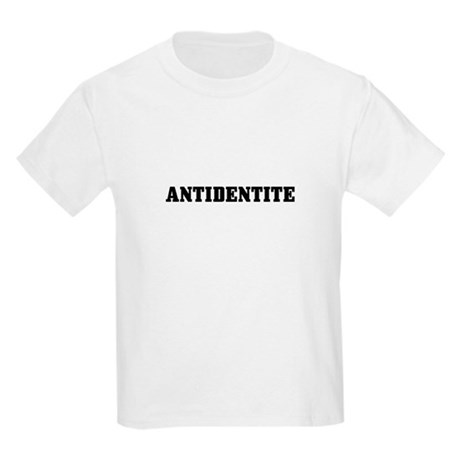 Antidentite Kids T-Shirt