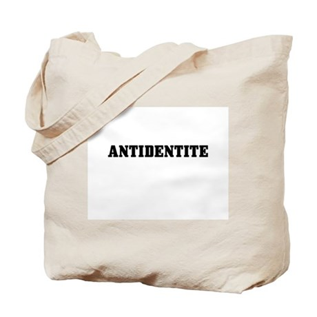 Antidentite Tote Bag