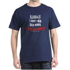 Illegals - Not Sick Birds Black T-Shirt