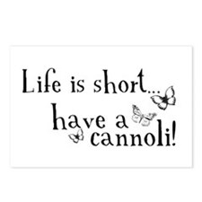 Life is short... have a cannoli! Postcards (Packag