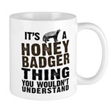 Honey Badger Thing Coffee Mug
