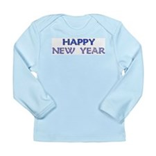 Happy New Year Long Sleeve Infant T-Shirt
