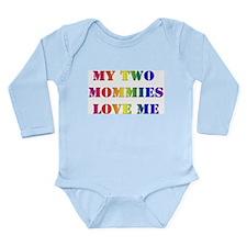 My Mommies Love Me Long Sleeve Infant Bodysuit