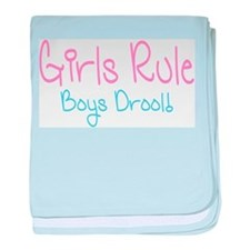 Girls Rule, Boys Drool! baby blanket