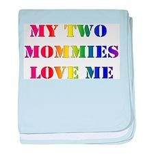 My Mommies Love Me! baby blanket