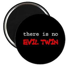 Evil Twin Magnet