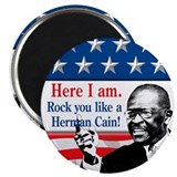 "Here I Am...Herman Cain 2.25"" Magnet (100 pack)"
