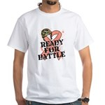Ready Battle Uterine Cancer White T-Shirt