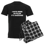 I Hate Being Bi-Polar It's Awesome! Men's Dark Paj