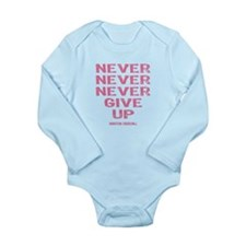 Breast Cancer Never Give Up Long Sleeve Infant Bod