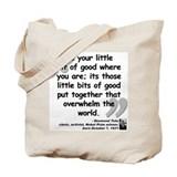 Tutu Good Quote Tote Bag